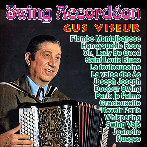 Swing Accordéon - Gus Viseur by Gus Viseur