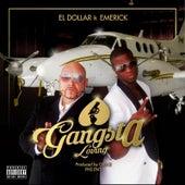 Gangsta Loving (feat. Emerick) by Dollar