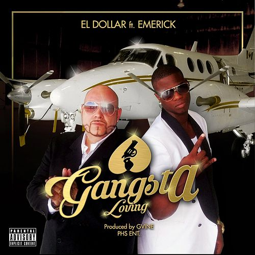 Gangsta Loving (feat. Emerick) by Dollar