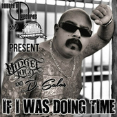 If I Was Doing Time (feat. D. Salas) by Midget Loco