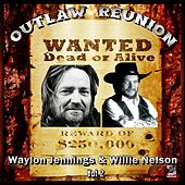 Outlaw Reunion Vol#2 - Willie Nelson & Waylon Jennings by Various Artists
