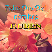 Feliz Dia Del nombre Ruben by Various Artists