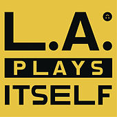 L.A. Plays Itself von YACHT
