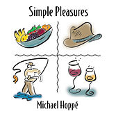 Simple Pleasures by Michael Hoppé