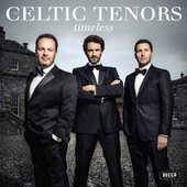 Timeless by The Celtic Tenors