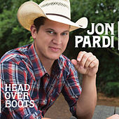 Head Over Boots by Jon Pardi
