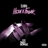 Hide & Freak by SoMo