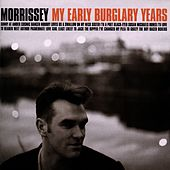 My Early Burglary Years by Morrissey