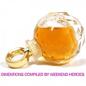 Dimentions Compiled by Weekend Heroes by Various Artists
