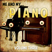 Me and My Piano, Vol. 3 von Various Artists