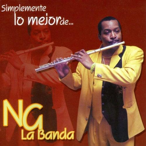 Simplemente Lo Mejor by NG La Banda