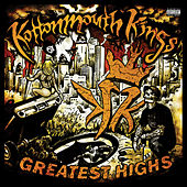 Greatest Highs by Kottonmouth Kings