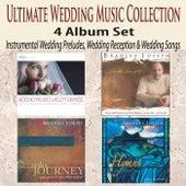 Ultimate Wedding Music Collection 4 Album Set: Instrumental Wedding Preludes, Wedding Reception & Wedding Songs by Bradley Joseph