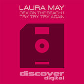 Dex on the Beach / Try Try Try Again by Laura May