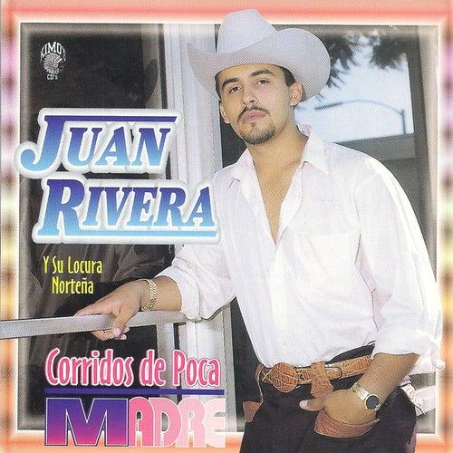 Corridos de Poca Madre by Juan Rivera