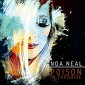 Poison in Paradise by Noa Neal
