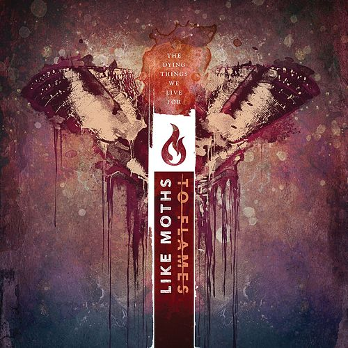 Thrown To The Wind by Like Moths To Flames
