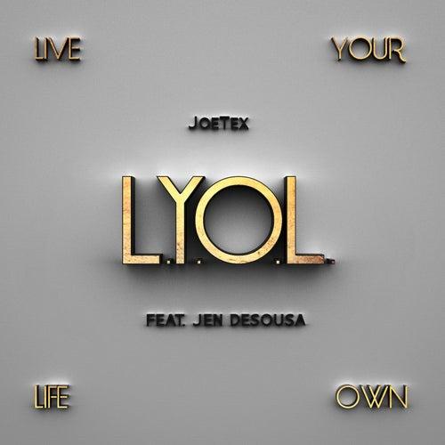 L.Y.O.L (feat. Jen Desousa) by Joe Tex