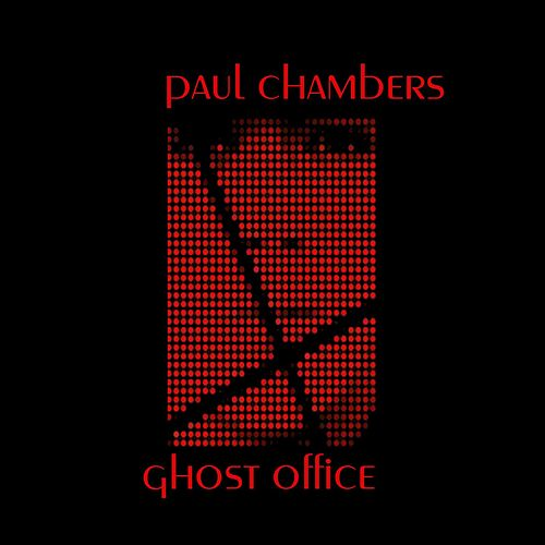 Ghost Office by Paul Chambers
