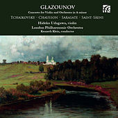 Glazounov, Tchaikovsky, Chausson, Sarasate & Saint-Säens: Music for Violin and Orchestra by Hideko Udagawa