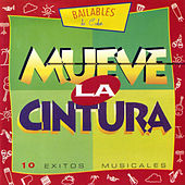 Mueve La Cintura (Move Your Body to the Havana Beat) by Various Artists