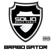 Solid - Single by Brabo Gator