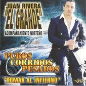 Puros Corridos Pesados by Juan Rivera