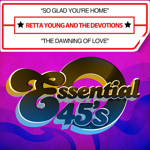 So Glad You're Home / The Dawning of Love (Digital 45) by The Devotions