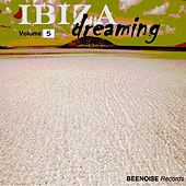 Ibiza Dreaming, Vol. 5 by Various Artists