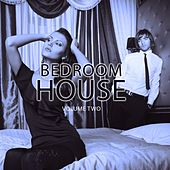 Bedroom House, Vol. 2 (Electronic Dance Music) by Various Artists