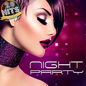 Night Party (20 Hits Compilation 2015) by Various Artists