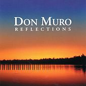 Reflections by Don Muro