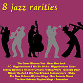 8 Jazz Rarities by Various Artists