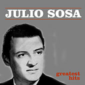 Greatest Hits by Julio Sosa