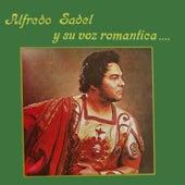 Y Su Voz Romantica by Alfredo Sadel
