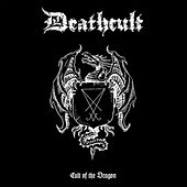 Cult Of The Dragon by Death Cult