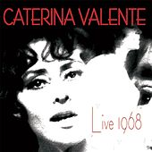 Live 1968 by Caterina Valente