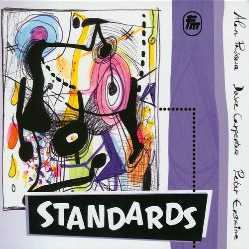 Standards by Peter Erskine, Alan Pasqua, Dave Carpenter