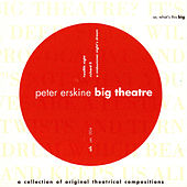 Big Theatre by Peter Erskine