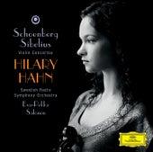 Schoenberg: Violin Concerto / Sibelius: Violin Concerto op.47 by Hilary Hahn