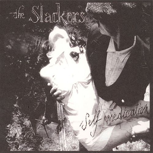 Self Medication by The Slackers