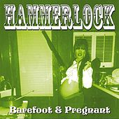 Barefoot & Pregnant by Hammerlock