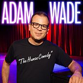 The Human Comedy by Adam Wade