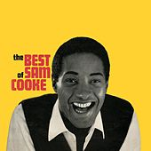 The Best of Sam Cooke by Sam Cooke