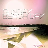 Sunday Beach Day, Vol. 2 (Relaxed Beach Tunes) by Various Artists