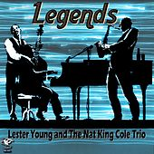 Legends - Lester Young & Nat King Cole by Lester Young