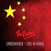 Undercover - Live In China by The Boys