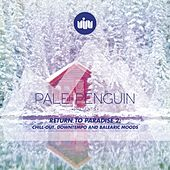 PALE PENGUIN presents RETURN TO PARADISE 2 by Various Artists