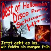 Best of Halloween Disco Party Schlager Hits (Jetzt geht es los, wir feiern bis morgen früh) by Schmitti
