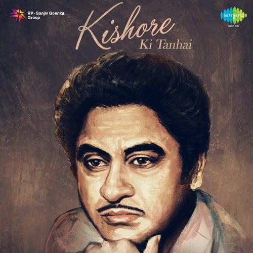 Kishore Ki Tanhai by Kishore Kumar